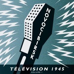 Novocibirsk - Télévision 1945 Volume I - CD DIGISLEEVE