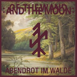 "Of The Wand And The Moon - Abenrot Im Walde - 7"" vinyl"