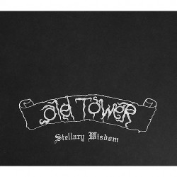 Old Tower - Stellary Wisdom - CD SLIPCASE