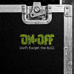On-Off - Don't Forget the Roll - CD