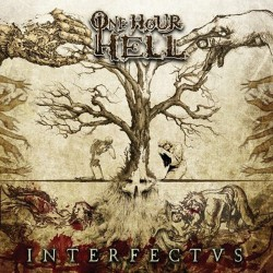One Hour Hell - Interfectvs - CD