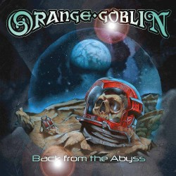 Orange Goblin - Back from the Abyss - CD DIGIPAK