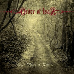 Order Of Isaz - Seven Years of Famine - CD