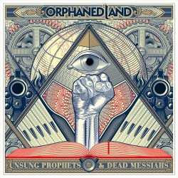 Orphaned Land - Unsung Prophets And Dead Messiahs - 2CD DIGIBOOK SLIPCASE