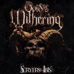 Ovid's Withering - Scryers of the Ibis - DOUBLE LP