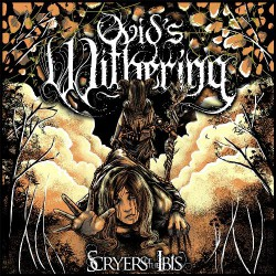 Ovid's Withering - Scryers of the Ibis - CD