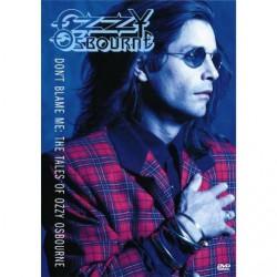 Ozzy Osbourne - Don't blame me : the tales of Ozzy Osbourne - DVD