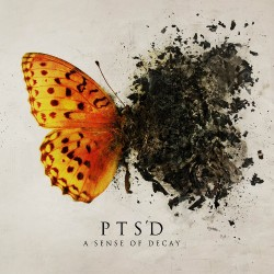 PTSD - A Sense of Decay - CD DIGIPAK