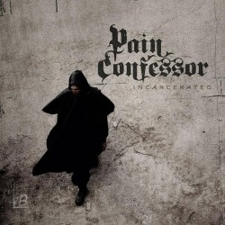 Pain Confessor - Incarcerated - CD