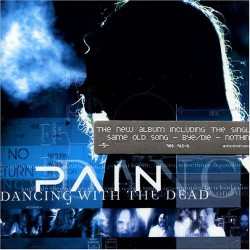 Pain - Dancing With The Dead - CD
