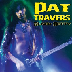 Pat Travers - Black Betty - LP COLOURED