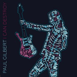 Paul Gilbert - I Can Destroy - CD