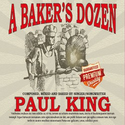 Paul King - A Baker's Dozen - CD