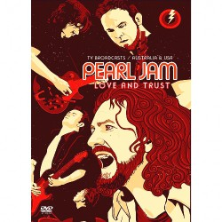 Pearl Jam - Love And Trust - DVD