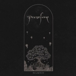 Persephone - In Lak'Ech - Mini LP