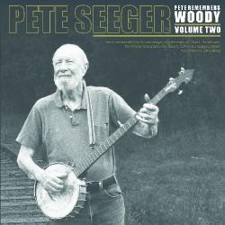 Pete Seeger - Pete Remenbers Woody Volume 2 - DOUBLE LP Gatefold