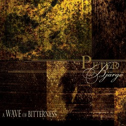 Peter Bjargo - A Wave Of Bitterness - CD DIGIPAK
