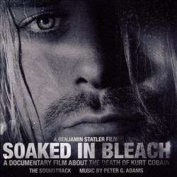 Peter G Adams - Soaked In Bleach: The Soundtrack - CD