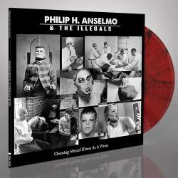 Philip H. Anselmo & The Illegals - Choosing Mental Illness As A Virtue - LP Gatefold Coloured + Digital