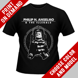 Philip H. Anselmo & The Illegals - Choosing Mental Illness As A Virtue - Print on demand
