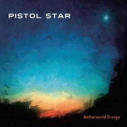 Pistol Star - Netherworld Orange - CD DIGIPAK