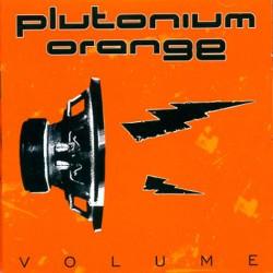 Plutonium Orange - Volume - CD