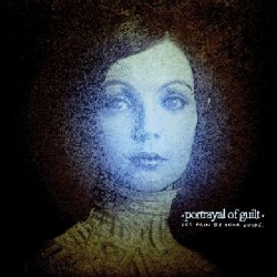 Portrayal Of Guilt - Let Pain Be Your Guide - CD DIGISLEEVE
