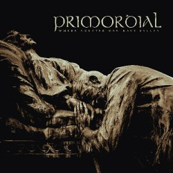 Primordial - Where Greater Men Have Fallen - CD