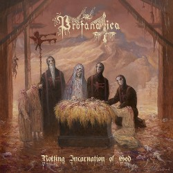 Profanatica - Rotting Incarnation of God - CD + Digital