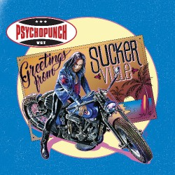 Psychopunch - Greetings From Suckerville - CD DIGIPAK
