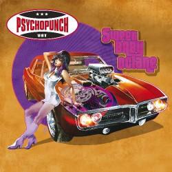 Psychopunch - Sweet Baby Octane - CD DIGIPAK