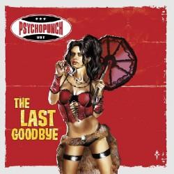 Psychopunch - The Last Goodbye - CD SLIPCASE