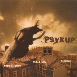 Psykup - Acoustiques / Video Live / Remixes - CD EP