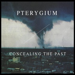 Pterygium - Concealing The Past - CD DIGISLEEVE