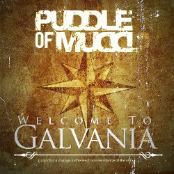 Puddle Of Mudd - Welcome To Galvania - CD