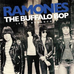 Ramones - The Buffalo Bop 1979 Broadcast - LP Gatefold