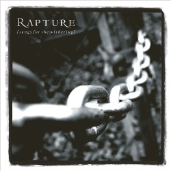 Rapture - Songs For The Withering - CD DIGISLEEVE