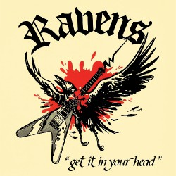 Ravens - Get It In Your Head - CD