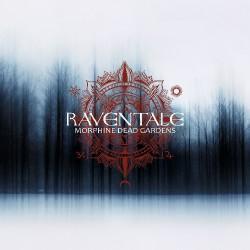 Raventale - Morphine Dead Gardens - CD DIGIPAK