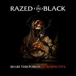 Razed In Black - Share This Poison - Retrospective - DOUBLE CD