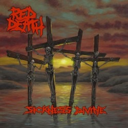 Red Death - Sickness Divine - CD DIGIPAK