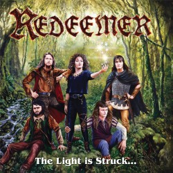 Redeemer - The Light Is Struck And The Darkness Splits! - CD