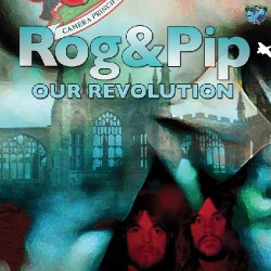 Rog & Pip - Our Revolution - LP Gatefold