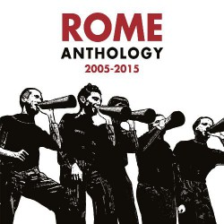 Rome - Anthology 2005 - 2015 - CD DIGIPAK