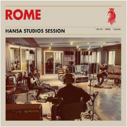Rome - Hansa Studios Session - CD DIGIPAK