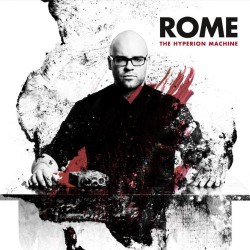 Rome - The Hyperion Machine - CD DIGIPAK