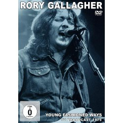 Rory Gallagher - Young Fashioned Ways - TV Broadcast 1975 - DVD