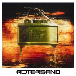 Rotersand - How Do You Feel Today - CD DIGIPAK