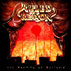 Ruled By Reason - The Dawning of Dystopia - CD