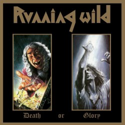 Running Wild - Death Or Glory - 2CD DIGIPAK